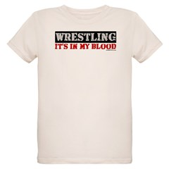 WRESTLING (IT'S IN MY BLOOD) Organic Kids T-Shirt