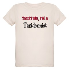 Trust Me I'm a Taxidermist Organic Kids T-Shirt