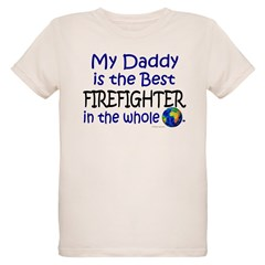 Best Firefighter In The World (Daddy) Organic Kids T-Shirt