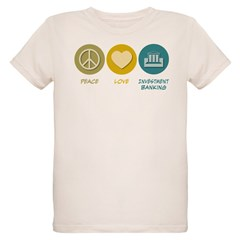 Peace Love Investment Banking Organic Kids T-Shirt