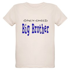 Only Child to Big Brother Organic Kids T-Shirt
