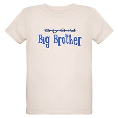 Only Child - Big Brother Organic Kids T-Shirt