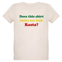 Make Me Look Rasta Organic Kids T-Shirt