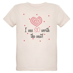 I was worth the Wait Pink Baby Organic Kids T-Shirt