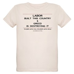 Labor Built The Country Organic Kids T-Shirt