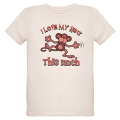 I love my Aunt Organic Kids T-Shirt