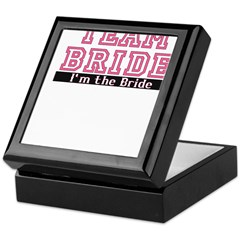Team Bride: Im the Bride Keepsake Box