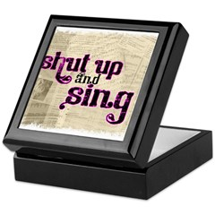 Shut Up and Sing Keepsake Box