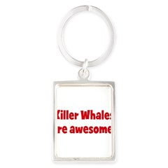 Killer Whales are awesome Portrait Keychain