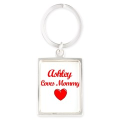 Ashley Loves Mommy Portrait Keychain