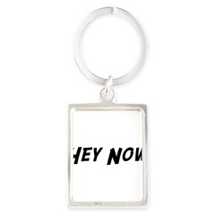 Hey Now Portrait Keychain