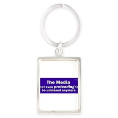 the media not even pretending to be unbiased anymo Portrait Keychain