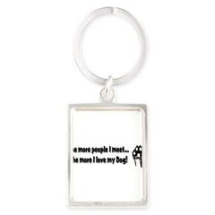 The more people I meet... Portrait Keychain