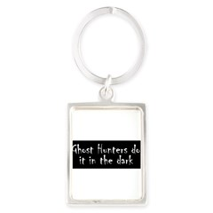 Ghost Hunters Do It Portrait Keychain
