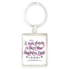 I was there when the feathers flew Portrait Keychain