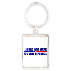 IF LIBERALS HATED AMERICA Portrait Keychain