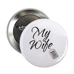 My Wife -- Priceless Button