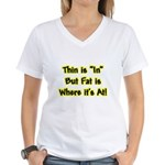 Thin Is In Women's V-Neck T-Shirt