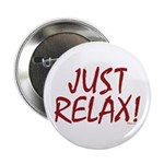 Just Relax! Button