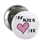 My Kids Love Heart Me Mom Teacher Button
