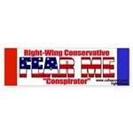 Fear me Right Wing Conspirator Bumper Sticker