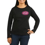 Pink Mom is my Idol Logo Women's Long Sleeve Dark