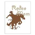 Rodeo Mom Wester Cowboy Cowgirl Small Poster