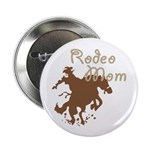 """Rodeo Mom Wester Cowboy Cowgirl 2.25"""" Button (10 p"""