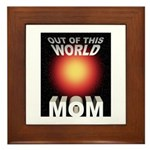 Out of this World Sci-Fi Mom Framed Tile