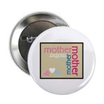 """Mother Plaque with Hearts Mother's 2.25"""" Button (1"""