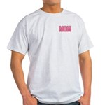 Mom in Pink Mother's Day Light T-Shirt