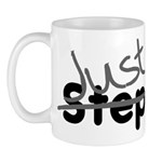Not StepMom Just Mom Step Mug