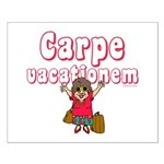 Carpe Vacationem f Small Poster