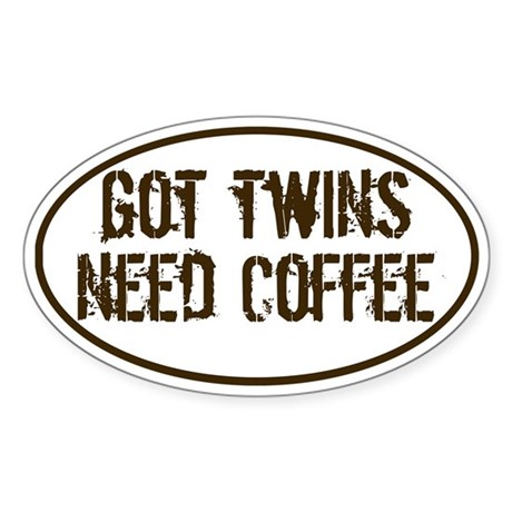 Got Twins NEED Coffee Decal