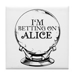 Betting On Alice Tile Coaster