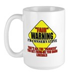 Fair Warning Conservative Large Mug