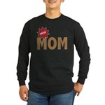 New Mom Mother First Time Long Sleeve Dark T-Shirt