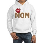 New Mom Mother First Time Hooded Sweatshirt