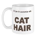 Accessorize With Cat Hair Mug