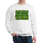 I'm Not Irish but Kiss Me Anyways Shamrock Sweatsh