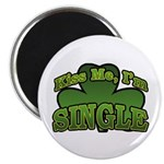 "Kiss Me I'm Single Shamrock 2.25"" Magnet (10 pack)"