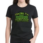 Kiss Me I'm Single Shamrock Women's Dark T-Shirt