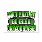 Don't Make Me Go Irish on Your Ass Mini Poster Pri