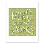 Nurse in the Works II Small Poster