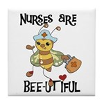 Nurses Are Bee-utiful Tile Coaster