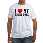 Love My Rescue Dogs Fitted T-Shirt