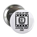 "Occupational Therapy Stunts 2.25"" Button (100"
