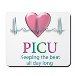 PICU Keeping the beat all day Mousepad