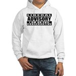 Liberal Advisory (I'm Conservative) Hooded Sweatsh