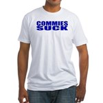 Commies Suck Fitted T-Shirt